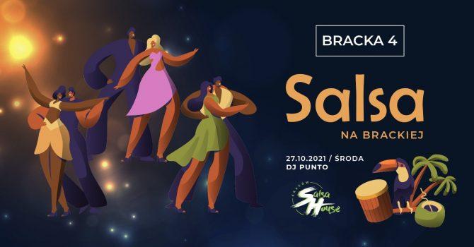 Back To Bracka! Legendarne Salsoteki w B4 by Salsa House!