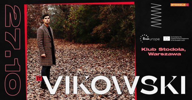 Vikowski (IT) | supported by Liveurope, 27.10.2021, Klub Stodoła