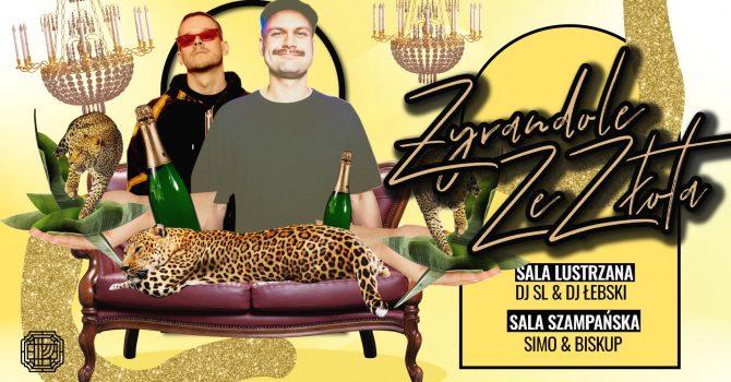 Żyrandole ze Złota | DJ SL & DJ ŁEBSKI