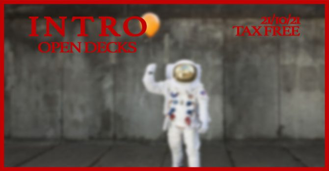 INTRO#XlX OPEN DECKS | Transformator