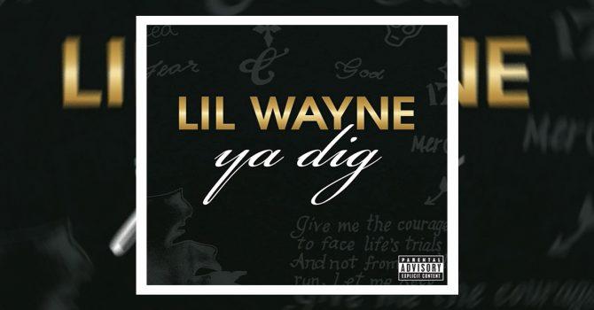 """Lil Wayne publikuje """"Ya Dig""""- utwór z okresu """"Tha Carter III"""""""