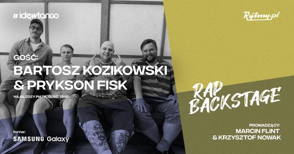 Prykson Fisk i Bartosz Kozikowski o swoich biznesach w najnowszym Rap Backstage