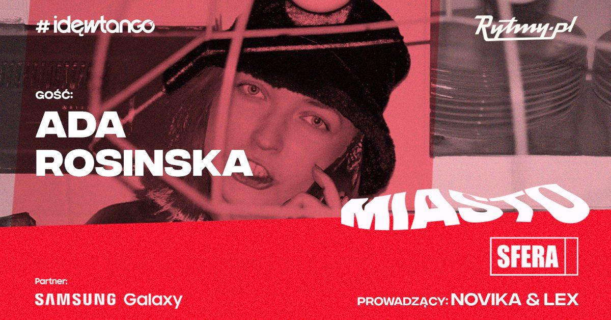 Miastosfera się rozkręca! Ada Rosinska – kto pociąga za sznurki w branży?