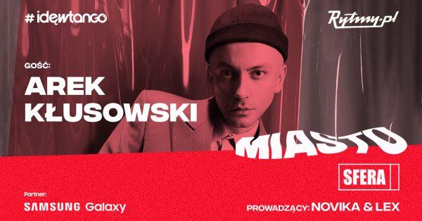 """Arek Kłusowski w Miastosferze! Artysta opowie o swoim nowym albumie """"Lumpeks"""""""