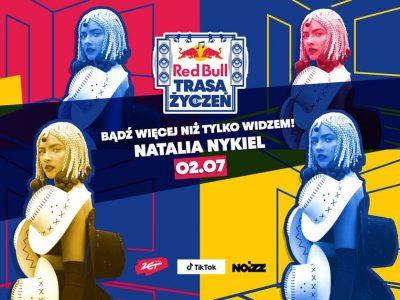 Red Bull Trasa Życzeń: Natalia Nykiel