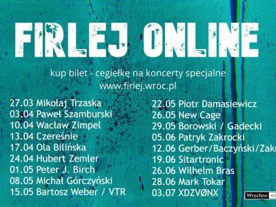 Firlej online-cykl koncertów specjalnych / pt / 20:00 / YouTube