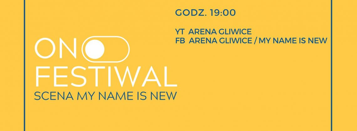 On Festiwal – scena My Name Is New