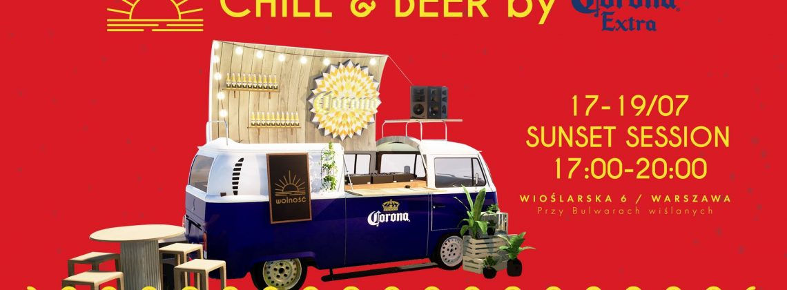 Chill & Beer by Corona – Sunset Session na Wolności 17-19.07.