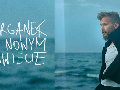 """""""ØRGANEK W NOWYM ŚWIECIE"""" – wyjątkowa trasa koncertowa na wyjątkowy czas"""