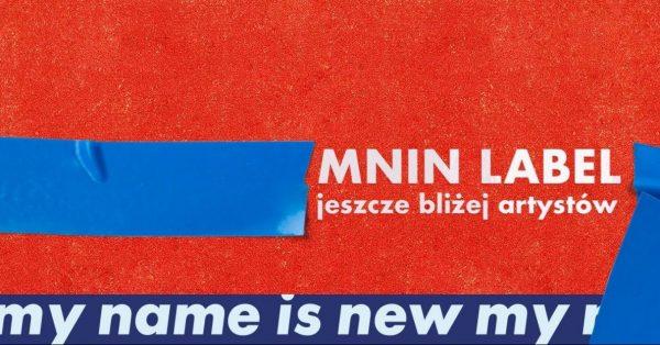 My Name Is New to teraz label. Premiera pierwszych albumów już za chwilę