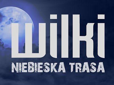 Wilki – Niebieska Trasa – Kraków
