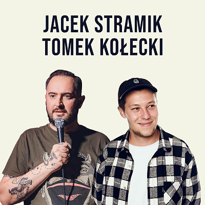 Stand-up Starachowice: Jacek Stramik & Tomek Kołecki