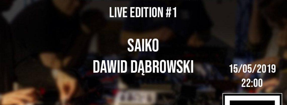 PSS:Live#1 // Saiko / Dawid Dąbrowski
