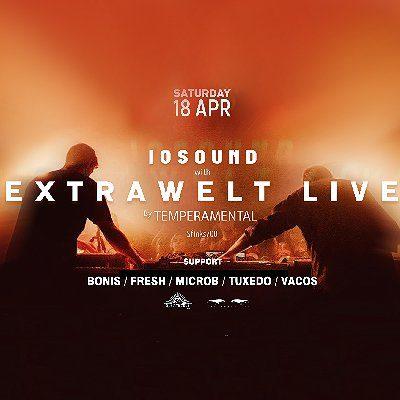 IOSound w/ EXTRAWELT LIVE by Temperamental [zmiana daty]