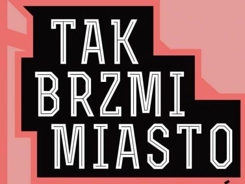 """Tak brzmi Toruń! Młodzi artyści łączą siły w utworze """"Miasto"""""""