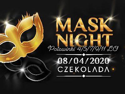 MASK NIGHT | CZEKOLADA [zmiana daty]