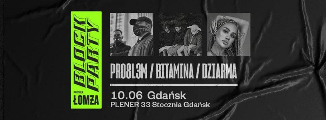 Block Party x Łomża | Gdańsk