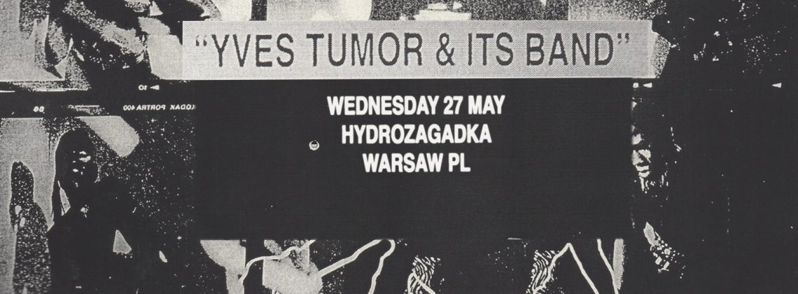 Yves Tumor / 27.05.2020 / Warszawa