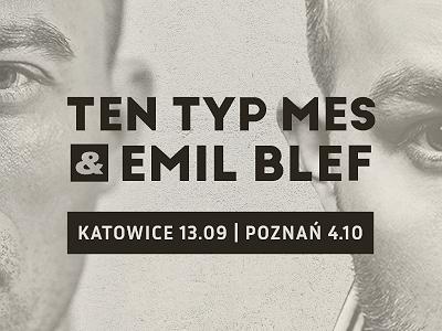 Ten Typ Mes & Emil Blef – Katowice