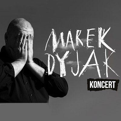 Marek Dyjak – Piękny Instalator [zmiana daty]