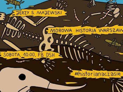 """""""Morowa historia Warszawy"""" Jerzego S. Majewskiego"""
