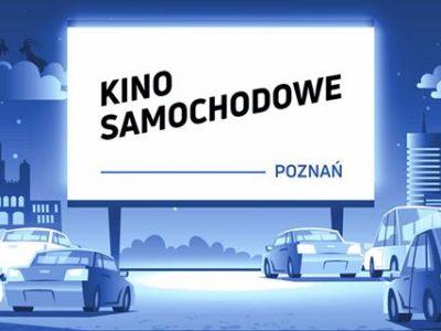 Otwieramy Kino Samochodowe w Poznaniu!