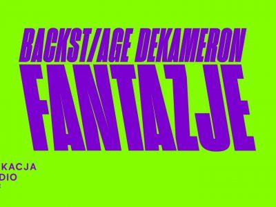 Backst/age Dekameron: Fantazje / Studio online