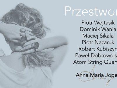 """Anna Maria Jopek """"Przestworza"""" / Kraków"""