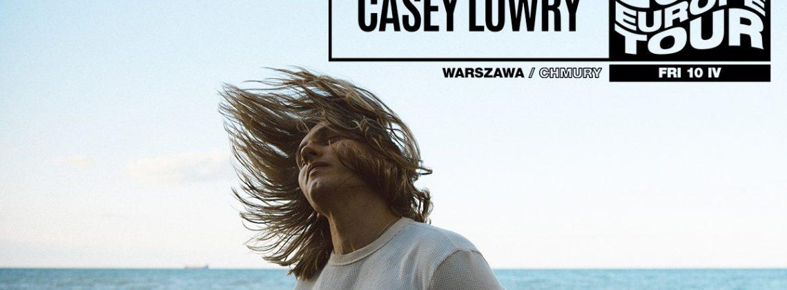 Casey Lowry / 10.04 / Chmury, Warszawa