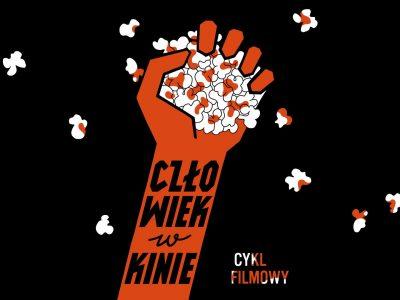 Człowiek w kinie 2019/ cykl filmowy o prawach człowieka