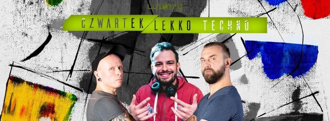 Czwartek Lekko Techno w Luzztrze