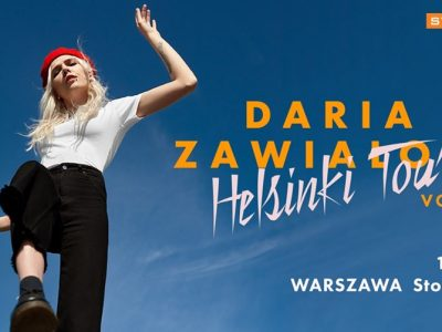 Daria Zawiałow | Helsinki Tour vol2 – Warszawa 18.12