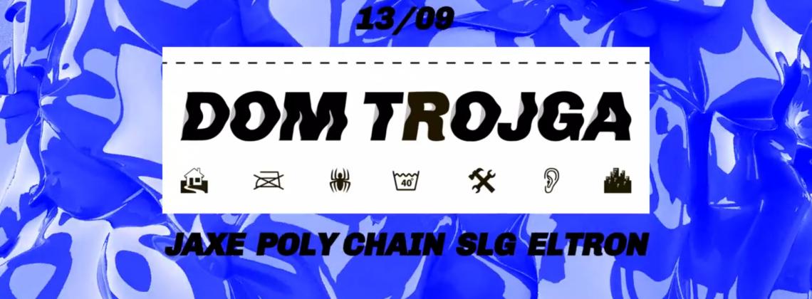 Dom Trojga: Poly Chain / Jaxe / SLG / Eltron