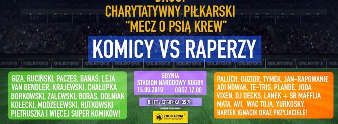 Drugi Charytatywny mecz o Psią Krew – czyli Komicy vs Raperzy