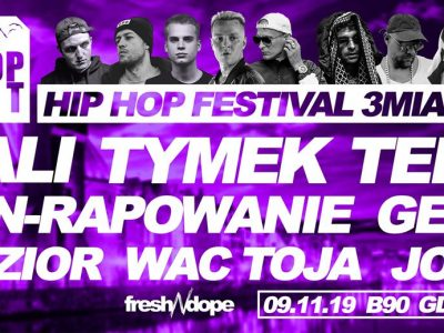 Hip Hop Festival 3Miasto #5 by Fresh N Dope / SOLD OUT