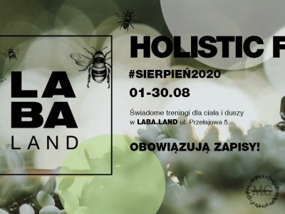 Holistic Fit #sierpień2020 w Laba.Land!