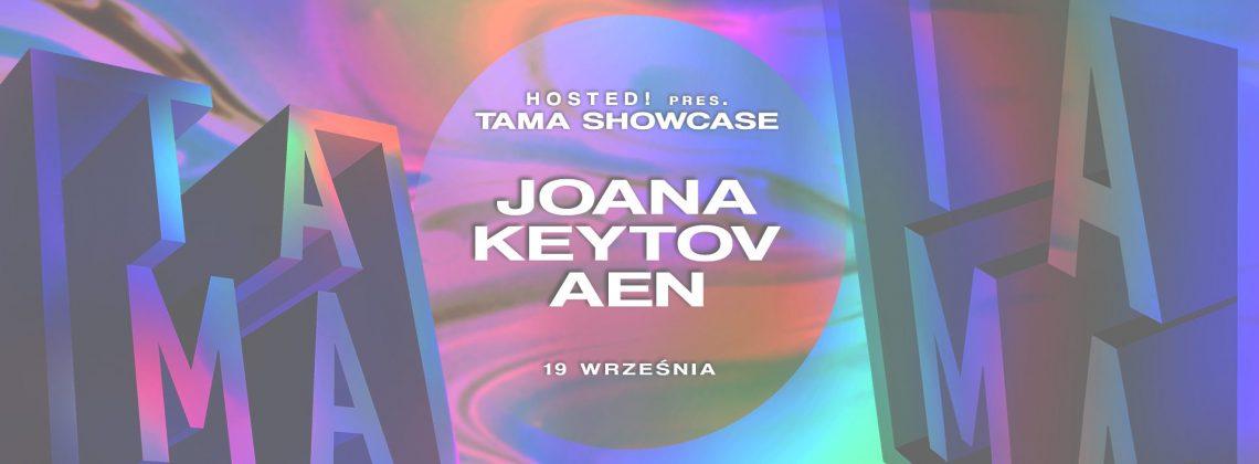 Hosted!#2 pres. TAMA Showcase! | Iskra