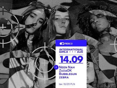 International Girls DJ's x Prozak 2.0