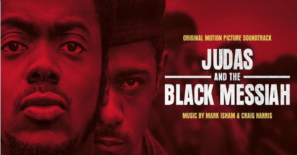 """Filmowi """"Judas And The Black Messiah"""" towarzyszy równie interesujący soundtrack"""