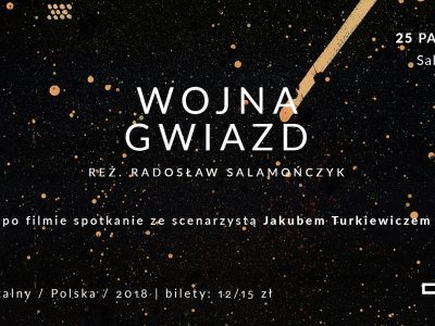 """Lubelska premiera filmu """"Wojna Gwiazd"""" + spotkanie"""