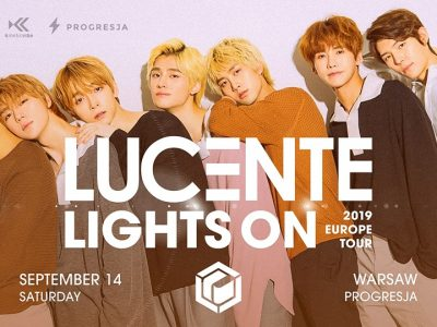 """Lucente """"Lights On"""" Europe Tour 2019 // Warsaw"""