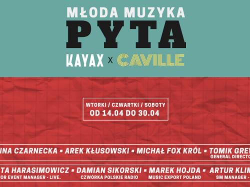 Młoda Muzyka Pyta – wyjątkowy projekt zespołu Caville oraz wytwórni Kayax