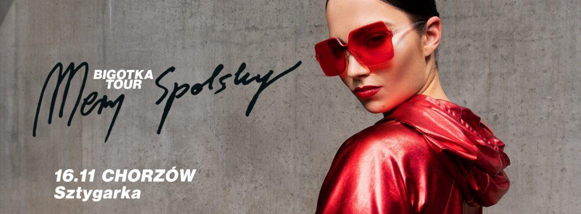 Mery Spolsky: Bigotka Tour / Chorzów