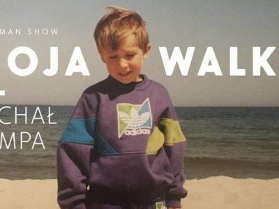 "Michał Kempa – ""Moja walka"" – one man show / Gdańsk"