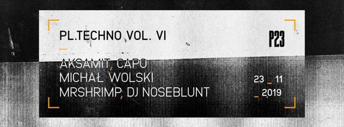 P23: PL Techno w/ Michał Wolski, Aksamit