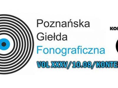Poznańska Giełda Fonograficzna vol.XXXV / 10.08 / Kontenerart