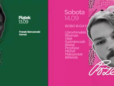 Przelotny weekend -> Franek & Kemot | Bobo b-day