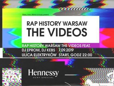 Rap History Warsaw: The Videos by Elektryków x Hennessy
