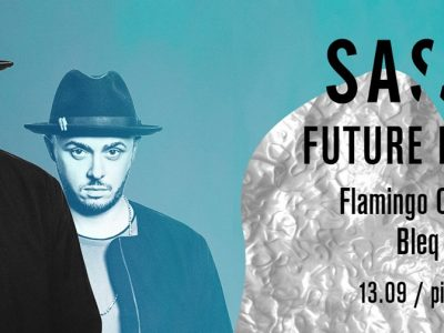 SASSY Future Disco: Bleq / Flamingo Cartel