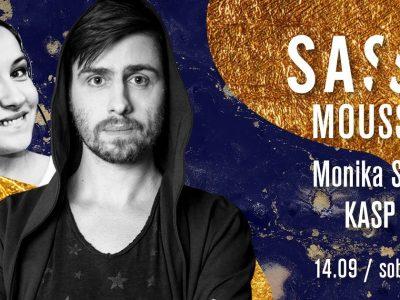 SASSY Mousse Saturday: Monika Sun & KASP